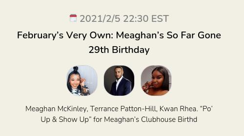 February's Very Own: Meaghan's So Far Gone 29th Birthday