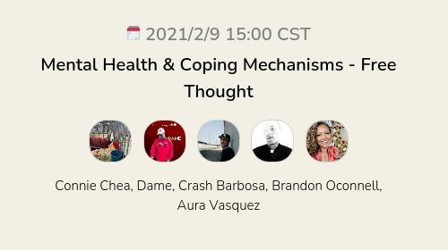 Mental Health & Coping Mechanisms - Free Thought