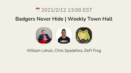 Badgers Never Hide | Weekly Town Hall