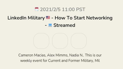 LinkedIn Military 🇺🇸 - How To Start Networking - 💻 Streamed