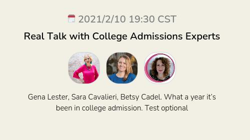 Real Talk with College Admissions Experts
