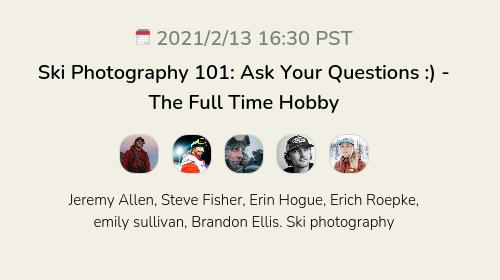 Ski Photography 101: Ask Your Questions :) - The Full Time Hobby