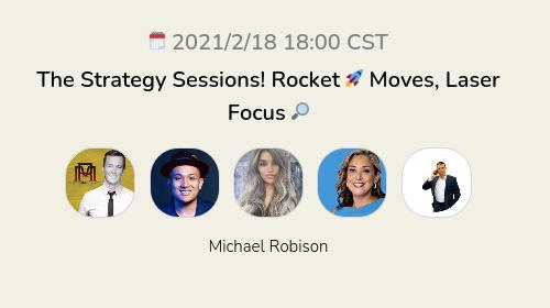 The Strategy Sessions! Rocket 🚀 Moves, Laser Focus 🔎