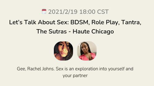 Let's Talk About Sex: BDSM, Role Play, Tantra, The Sutras - Haute Chicago