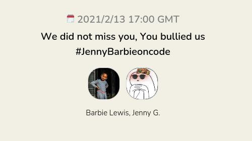 We did not miss you, You bullied us #JennyBarbieoncode