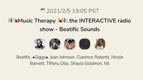 🎼💊Music Therapy 💊🎼: the INTERACTIVE radio show - Beatific Sounds