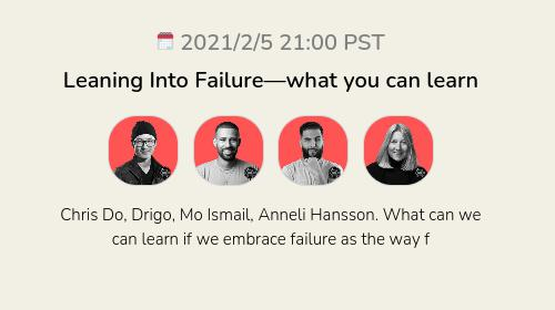 Leaning Into Failure—what you can learn