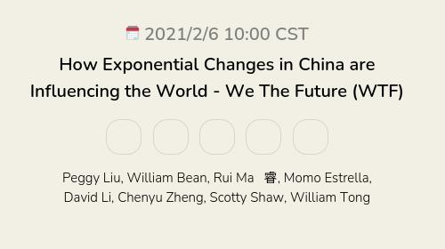 How Exponential Changes in China are Influencing the World - We The Future (WTF)
