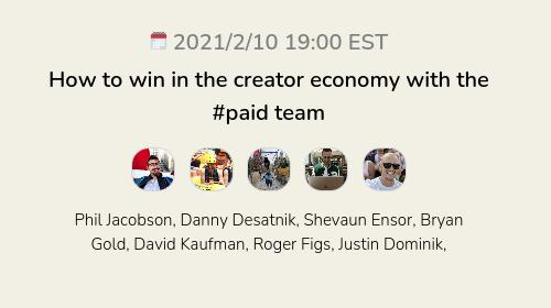 How to win in the creator economy with the #paid team