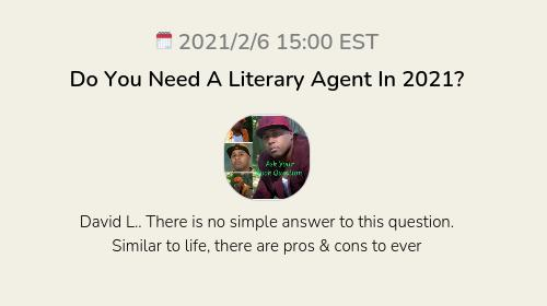 Do You Need A Literary Agent In 2021?