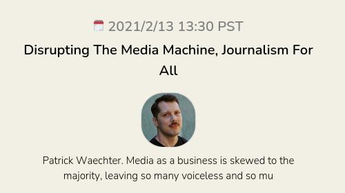 Disrupting The Media Machine, Journalism For All