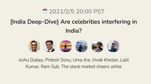 [India Deep-Dive] Are celebrities interfering in India?