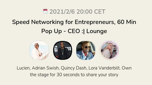 Speed Networking for Entrepreneurs, 60 Min Pop Up - CEO :| Lounge
