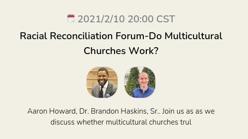Racial Reconciliation Forum-Do Multicultural Churches Work?