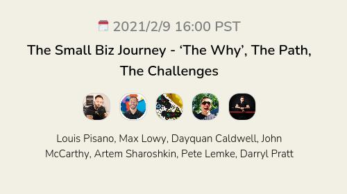 The Small Biz Journey - 'The Why', The Path, The Challenges
