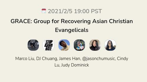 GRACE: Group for Recovering Asian Christian Evangelicals