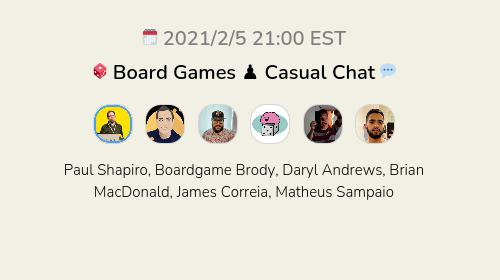 🎲 Board Games ♟ Casual Chat 💬