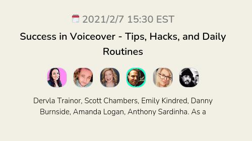 Success in Voiceover - Tips, Hacks, and Daily Routines
