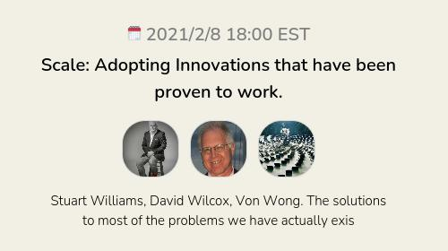 Scale: Adopting Innovations that have been proven to work.