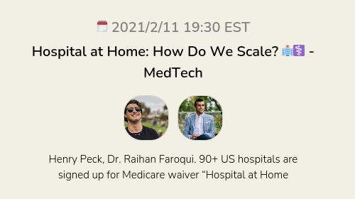 Hospital at Home: How Do We Scale? 🏥⚕️ - MedTech
