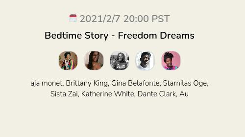 Bedtime Story - Freedom Dreams