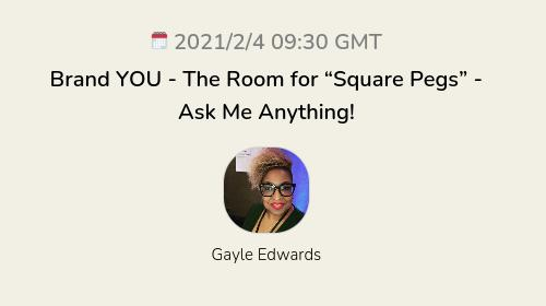 """Brand YOU - The Room for """"Square Pegs"""" - Ask Me Anything!"""