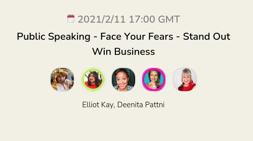Public Speaking - Face Your Fears  - Stand Out Win Business