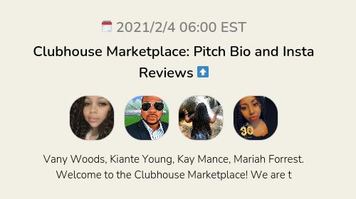 Clubhouse Marketplace:  Pitch Bio and Insta Reviews  ⬆️