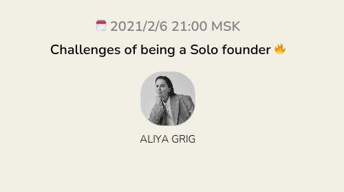 Challenges of being a Solo founder 🔥