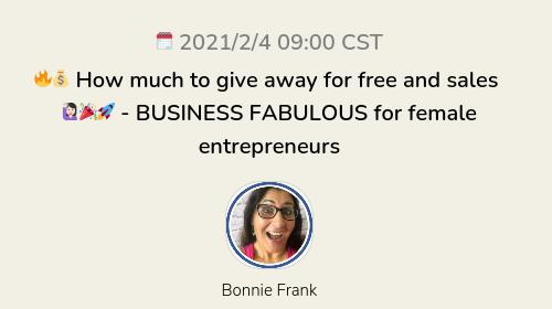 🔥💰 How much to give away for free and sales 🙋🏻♀️🎉🚀 - BUSINESS FABULOUS for female entrepreneurs
