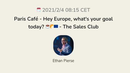 Paris Café - Hey Europe, what's your goal today? ☕🥐🇪🇺  - The Sales Club