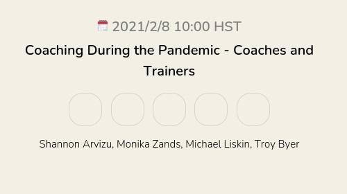 Coaching During the Pandemic - Coaches and Trainers