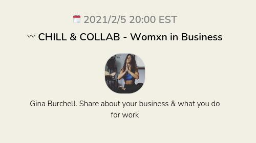 〰️ CHILL & COLLAB - Womxn in Business