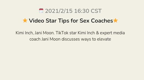 ⭐️ Video Star Tips for Sex Coaches⭐️