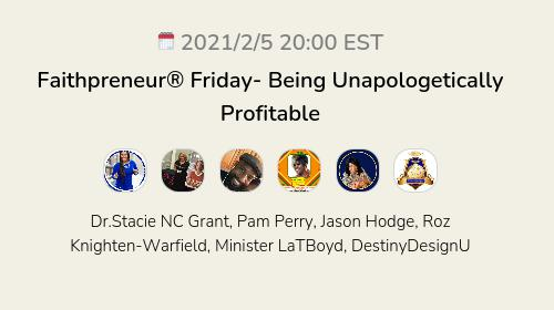 Faithpreneur® Friday- Being Unapologetically Profitable