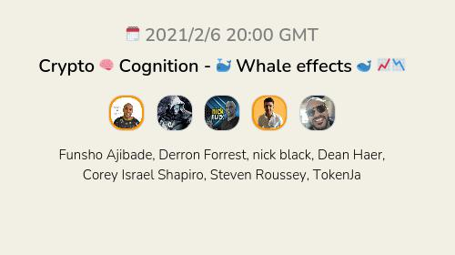 Crypto 🧠 Cognition - 🐳 Whale effects 🐋 📈📉