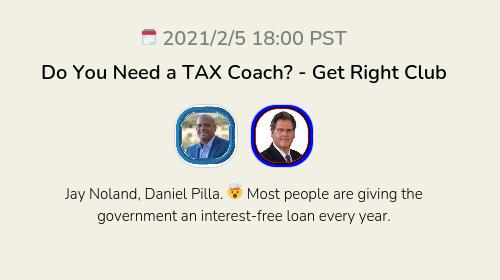 Do You Need a TAX Coach? - Get Right Club