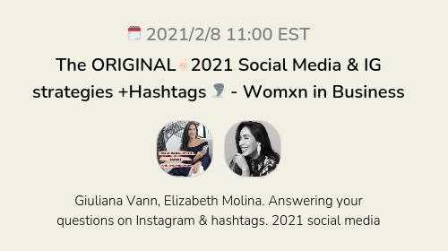 The ORIGINAL☝🏻2021 Social Media & IG strategies +Hashtags 🌪 - Womxn in Business