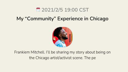"""My """"Community"""" Experience in Chicago"""