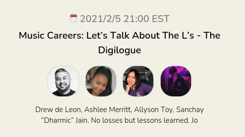 Music Careers: Let's Talk About The L's - The Digilogue