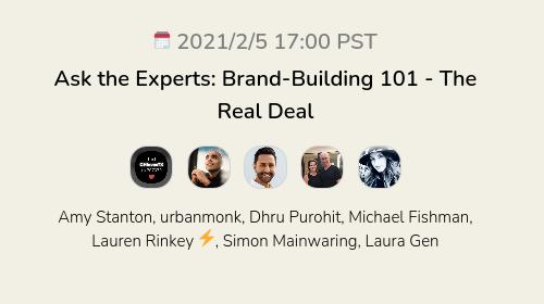 Ask the Experts: Brand-Building 101 - The Real Deal