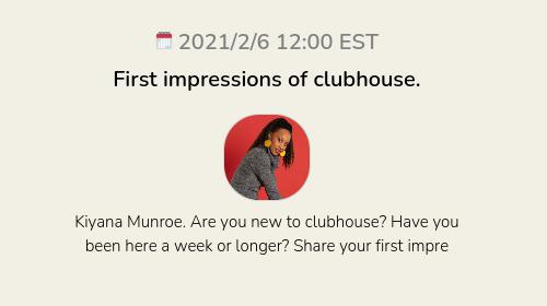 First impressions of clubhouse.