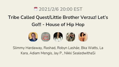 Tribe Called Quest/Little Brother Verzuz! Let's Go!!! - House of Hip Hop
