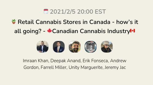  Retail Cannabis Stores in Canada - how's it all going?  - 🍁Canadian Cannabis Industry🇨🇦