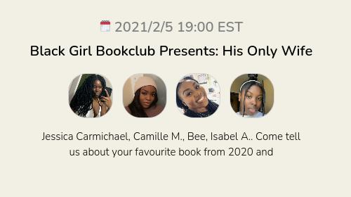 Black Girl Bookclub Presents: His Only Wife