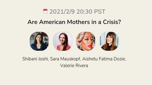 Are American Mothers in a Crisis?