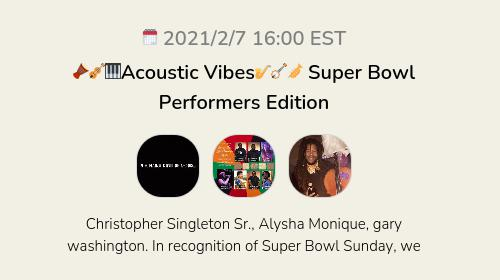🎻🎹Acoustic Vibes🎷🪕🎺 Super Bowl Performers Edition