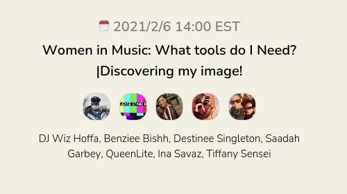 Women in Music: What tools do I Need? Discovering my image!