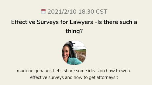 Effective Surveys for Lawyers -Is there such a thing?