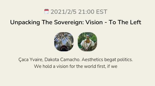 Unpacking The Sovereign: Vision - To The Left